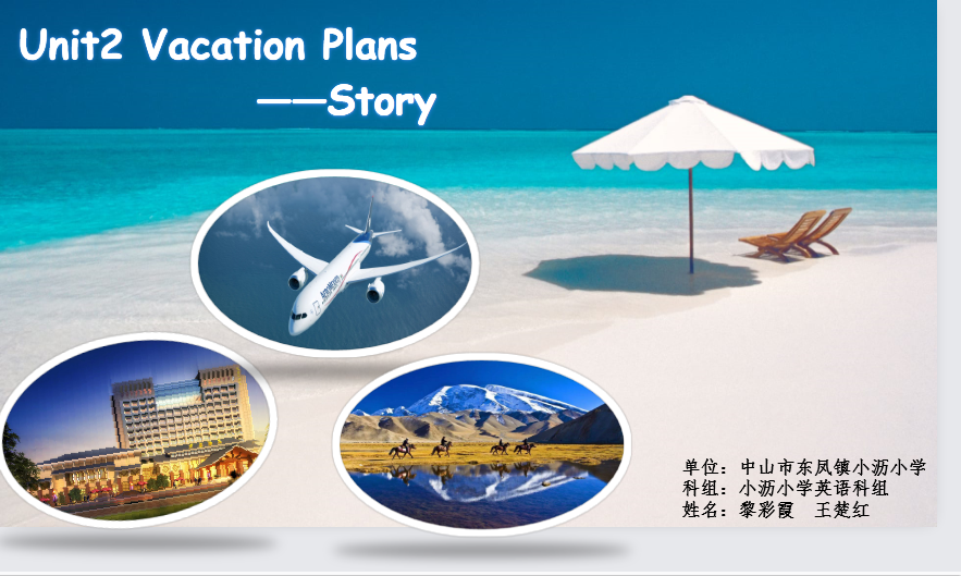 Unit2 Vacation Plans.(Story)